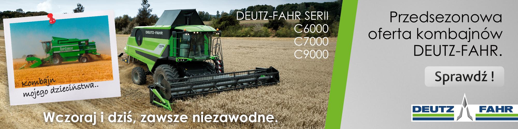 Przedsezonowa oferta na kombajny DEUTZ-FAHR